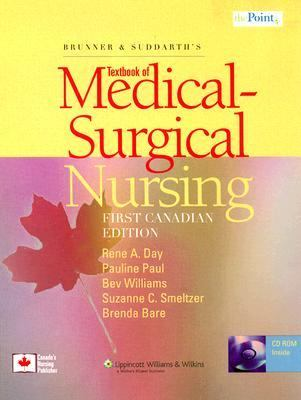 Brunner And Suddarth's Textbook of Medical-Surgical Nursing First Canadian Edition