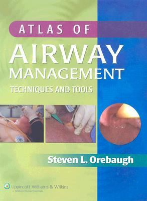 Atlas of Airway Management Techniques and Tools