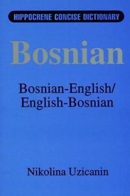 Bosnian-English English-Bosnian Dictionary