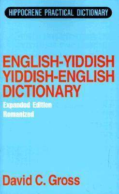 English-Yiddish, Yiddish-English Dictionary Romanized