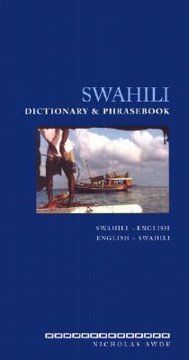 Swahili Dictionary and Phrasebook Swahili-English English-Swahili