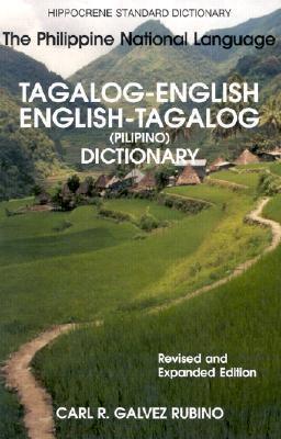 Tagalog-English/English-Tagalog Standard Dictionary Pilipino-Inggles, Inggles-Pilipino Talahuluganang