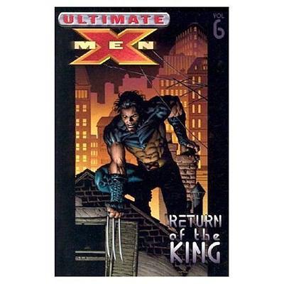 Ultimate X-Men Return of the King