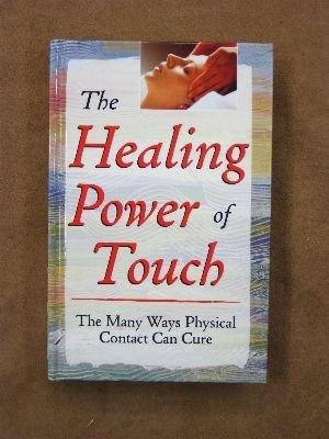 The healing power of touch: The many ways physical contact can cure