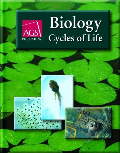 BIOLOGY: CYCLES OF LIFE STUDENT TEXT