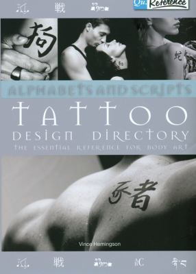 Alphabets & Scripts Tattoo Design Directory: The Essential Reference for Body Art