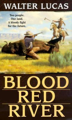 Blood Red River - Walter Lucas - Mass Market Paperback
