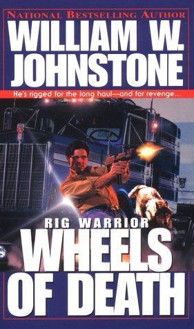 Wheels of Death (Rig Warrior)