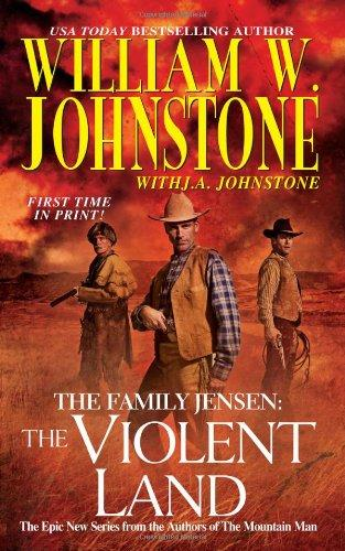 The Violent Land (The Family Jensen, No.3)