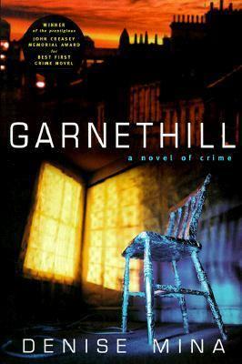 Garnethill - Denise Mina - Hardcover - 1 CARROLL