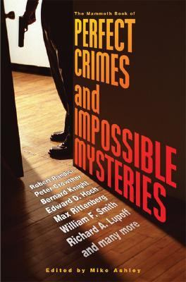 Mammoth Book of Perfect Crimes and Impossible Mysteries