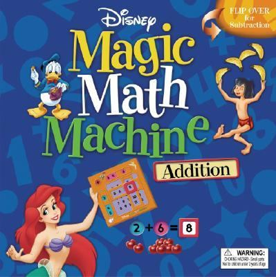 Magic Math Machine, Addition-Subtraction A Fun New Way To Do Math