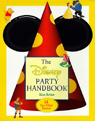 The Disney Party Handbook: 14 Fun-Filled Parties
