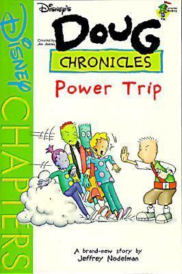 Power Trip (Doug Chronicles #5), Vol. 5