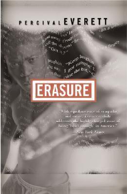 Erasure A Novel