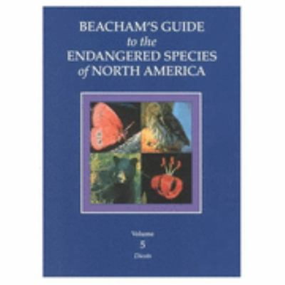Beacham's Guide to the Endangered Species of North America