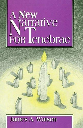 A New Narrative For Tenebrae