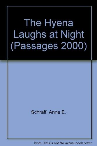 The Hyena Laughs at Night (Passages 2000)