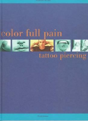 Color Full Pain Tattoo Piercing