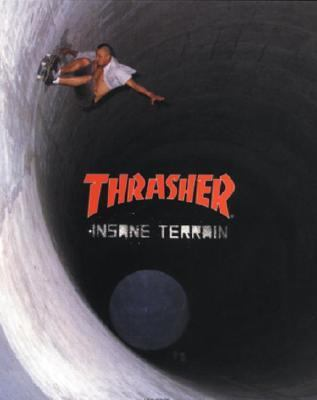 Thrasher Insane Terrain