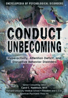 Conduct Unbecoming Hyperactivity, Attention Deficit, and Disruptive Behavior Disorders
