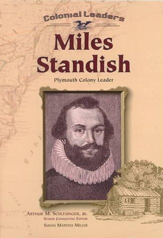 Miles Standish (Colonial Leaders)