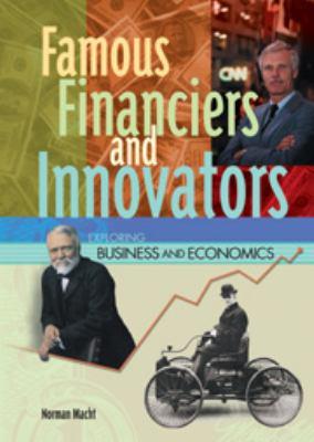 Famous Financiers and Innovators