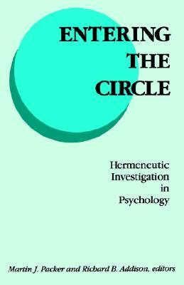 Entering the Circle Hermeneutic Investigation in Psychology