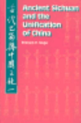 Ancient Sichuan and the Unification of China