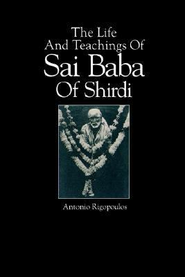 Life and Teachings of Sai Baba of Shirdi