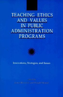 ethics and trustworthiness in the public administration Code of ethics preamble  the education profession is vested by the public with a trust and responsibility requiring the highest ideals of professional service.