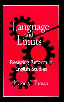 Language and Limits Resisting Reform in English Studies