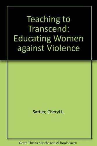 Teaching to Transcend: Educating Women Against Violence