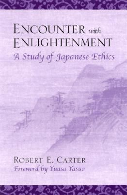 Encounter With Enlightenment A Study of Japanese Ethics