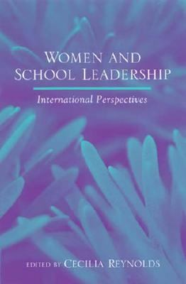 Women and School Leadership International Perspectives
