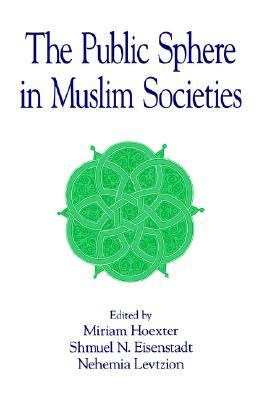 Public Sphere in Muslim Societies