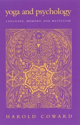 Yoga and Psychology Language, Memory, and Mysticism