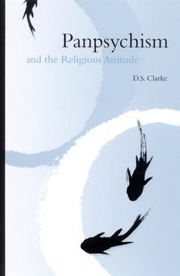 Panpsychism and the Religious Attitude