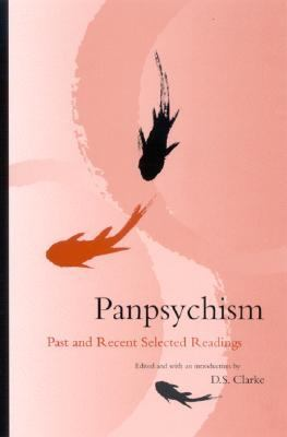 Panpsychism Past and Recent Selected Readings