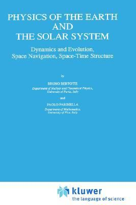 Physics of the Earth and the Solar System Dynamics and Evolution, Space Navigation, Space-Time Structure