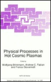 Physical Processes in Hot Cosmic Plasmas (NATO Science Series C: (closed))