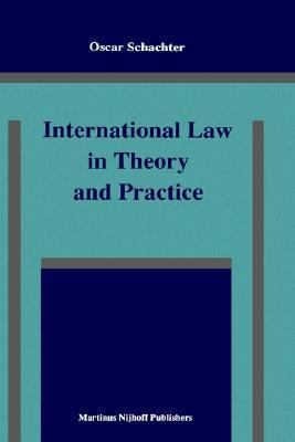 International Law in Theory and Practice