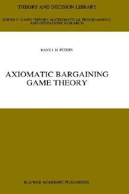 Axiomatic Bargaining Game Theory