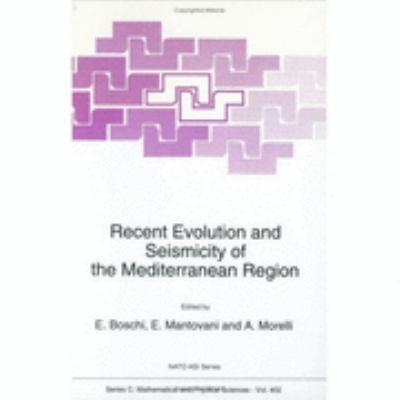 Recent Evolution and Seismicity of the Mediterranean Region