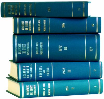 Recueil Des Cours/Collected Courses of the Hague Academyof Internatioal LA W