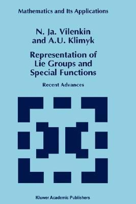 Representation of Lie Groups and Special Functions Recent Advances
