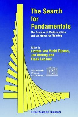 Search for Fundamentals The Process of Modernization and the Quest for Meaning