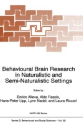 Behavioural Brain Research in Naturalistic and Semi-Naturalistic Settings