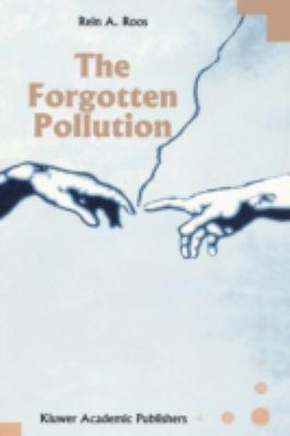 Forgotten Pollution