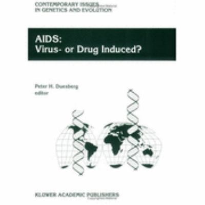 AIDS Virus- Or Drug Induced?